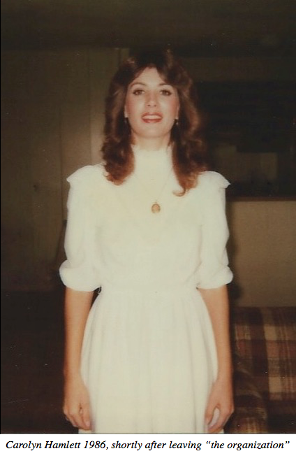 "Carolyn Hamlett 1986, shortly after leaving ""the organization"""